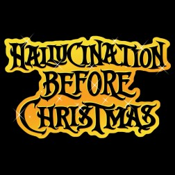 Hallucination Before Christmas 2012